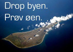 Drop byen. Prøv øen. Prøv en ø, Anholt